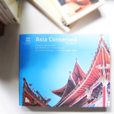Asia Conserved: Lessons Learned from the UNESCO Asia-Pacific Awards for Cultural Heritage Conservation (Volume II) showcases projects which received awards between 2005 and 2006. The book contains 64 well-documented case studies, over 120 technical drawings and 400 photographs.